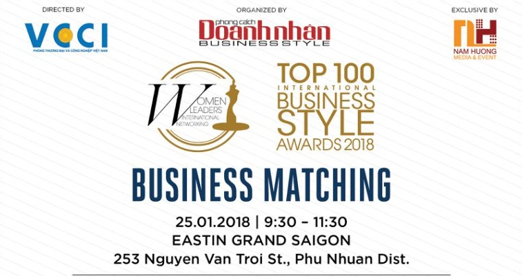 Business Matching for nominees of Top 100 International Business Style Awards 2018