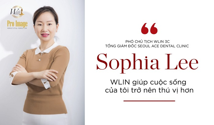 "Ms. Sophia Lee – Vice President of WLIN 3C – General Manager of Seoul Ace Dental Clinic ""WLIN makes my life more enjoyable"""