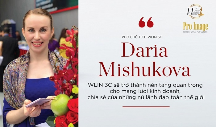 "Ms. Daria Mishukova – Vice President of WLIN 3C ""WLIN 3C will become an important platform for business networking, sharing between business women from different countries""."